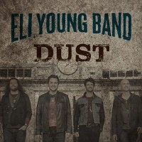Eli Young Band – Dust