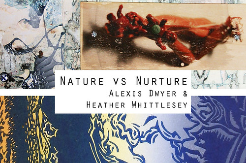 Nature vs Nurture exhibit at Design on Main July 28th - August 8th