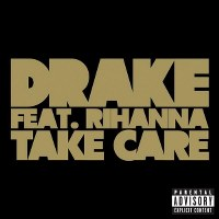 Drake – Take Care (feat. Rihanna)