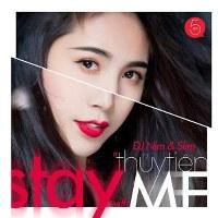 Thủy Tiên – Stay With Me (feat. DJ Nim & Slim) (2014) (MP3 + FLAC) [Single]