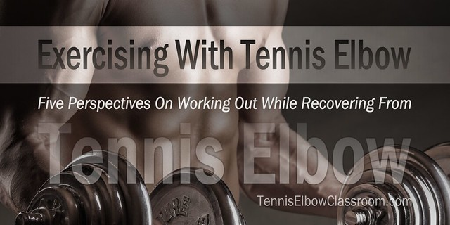 Exercising With Tennis Elbow