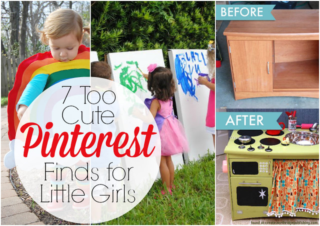 7 TOO Cute Pinterest Finds for Little Girls