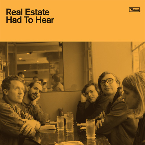 Real Estate - Had To Hear