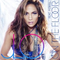 Jennifer Lopez – On the Floor (feat. Pitbull)