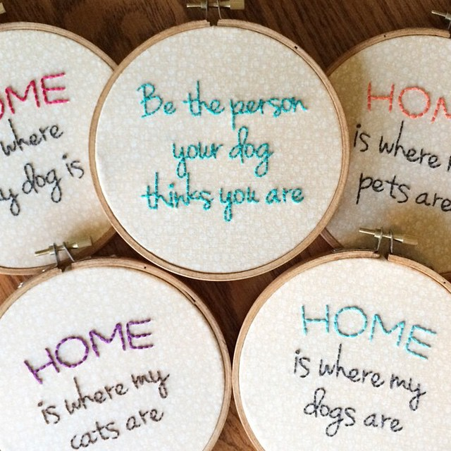"""Be the person your dog thinks you are"" ""HOME is where my dog(s)/cat(s) is/are"" What I'm working on for upcoming holiday markets! #embroidery #dogperson #catpetson"