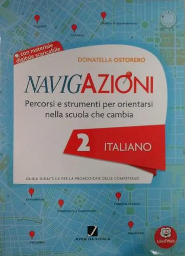 Navigazioni 2 italiano con CD-Rom demo - Percorsi e strumenti per orientarsi nella scuola che cambia - Guida Didattica per Insegnanti della Scuola Primaria