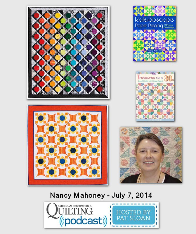 Pat Sloan American Patchwork and Quilting radio Nancy Mahoney July 204 guest