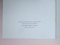 Ortografia della neve, di Francesco Balsamo. incertieditori 2010. Progetto grafico di officina delle immagini. Pagina dello stampatore: al verso della carta di guardia  (part.), 1