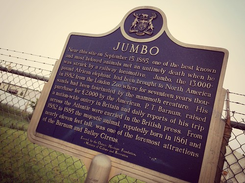 """Jumbo #sttont """"Near this site..."""" My hometown is known for killing an elephant with a railway locomotive."""