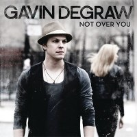 Gavin DeGraw – Not Over You