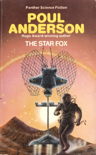 The Star Fox by Poul Anderson. Panther 1975. Cover artist Tony Roberts