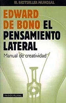 El pensamiento lateral - Edward De Bono