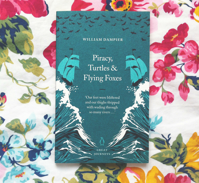 piracy turtles and flying foxes william dampier book review uk lifestyle vivatramp book blogger