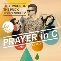 Lilly Wood & the Prick & Robin Schulz – Prayer In C (Robin Schulz Remix)