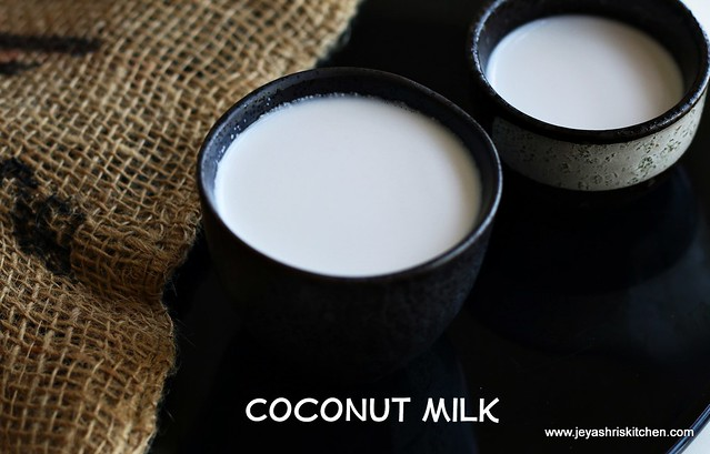home made coconut milk recipe|how to make coconut milk |indian kitchen basics