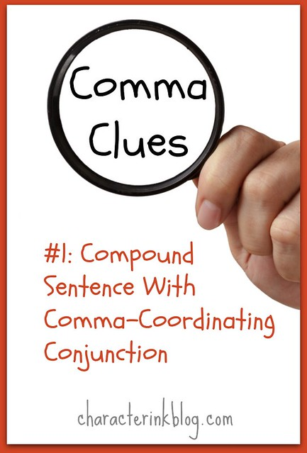 Comma Clues #1 Compound Sentence With Comma-Coordinating Conjunction