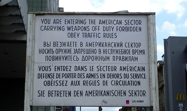 Quot You Are Entering The American Sector Quot Famous Sign At The