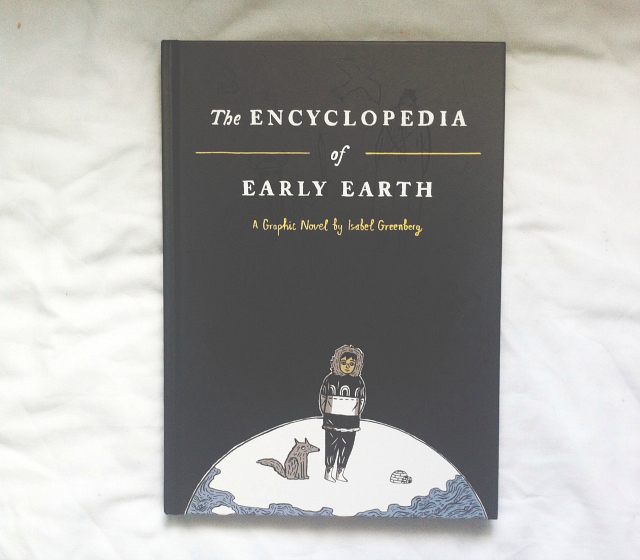 the encyclopedia of early earth isobel greenberg graphic novel book review lifestyle book blog uk vivatramp