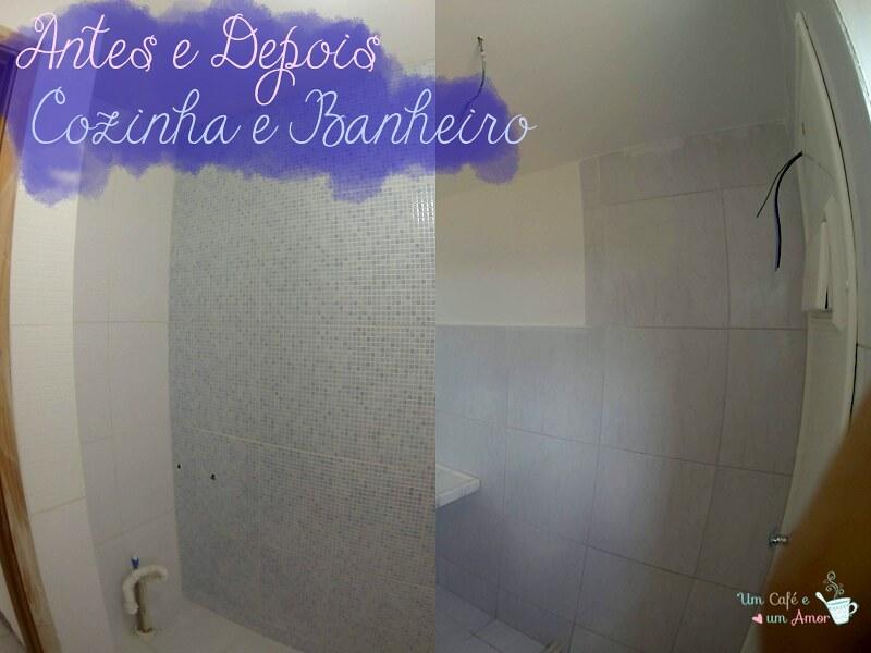 Antes e Depois - Cozinha e Banheiro (Piso e Revestimento)
