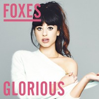 Foxes – Glorious