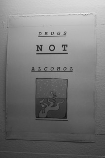 Drugs NOT Alcohol