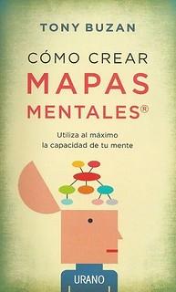 Cómo crear mapas mentales - Tony Buzan