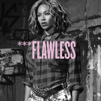 Beyoncé – ***Flawless (feat. Chimamanda Ngozi Adiche)
