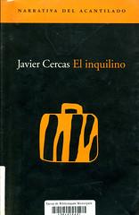 Javier Cercas, El inquilino
