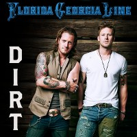 Florida Georgia Line – Dirt