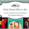 Get a FREE string backpack-great Back To School or doll carrier!  Purchase your doll @collegesavingsdolls.com                    See Jessica & Deanna tomorrow at the Relay for Life in Schaumburg,IL                         And.