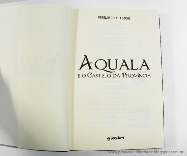 Aquala, Bernardo Fragoso, Giostri