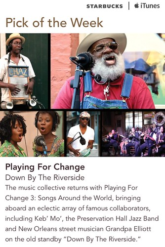 Starbucks iTunes Pick of the Week - Playing For Change - Down By The Riverside