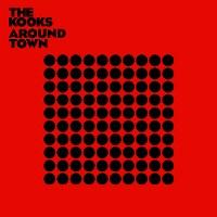 The Kooks – Around Town