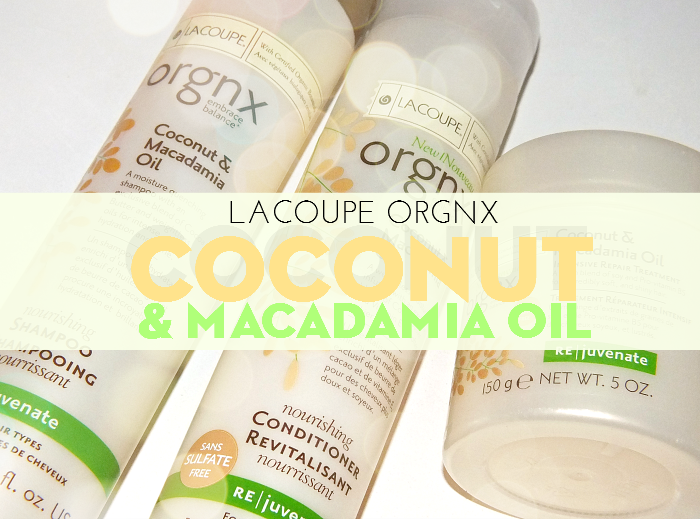 la coupe orgnx coconut & macadamia oil  (1)