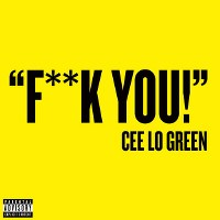 Cee Lo Green – Fuck You