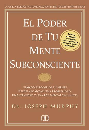 El Poder de la Mente Subconciente - Joseph Murphy