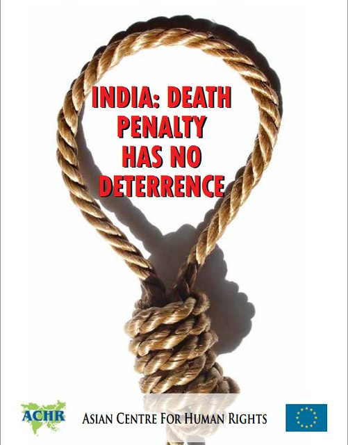 Two in India sentenced to death everyday despite no deterrent effect, says ACHR report