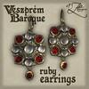 AZE Veszprem Baroque Ruby Earrings
