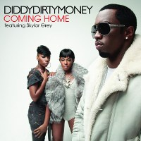 Diddy – Dirty Money – Coming Home (feat. Skylar Grey)