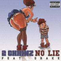 2 Chainz – No Lie (feat. Drake)