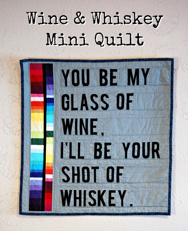Wine and Whiskey Mini Quilt Title