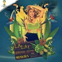 Shakira – La La La (Brasil 2014) [feat. Carlinhos Brown]
