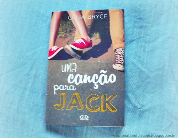 Uma canção para Jack, Celia Bryce, livro, capa, sinopse, adolescentes, câncer