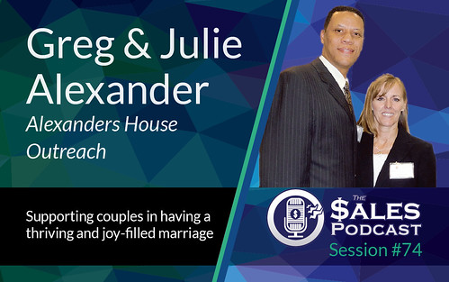 The Sales Podcast Greg Julie Alexander 74