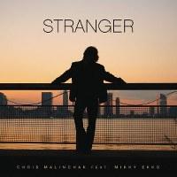 Chris Malinchak – Stranger (feat. Mikky Ekko)