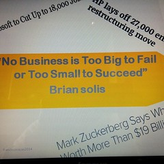 No Business is Too Big to Fail or Too Small to Succeed via @pvacas2009 #universidad austral #argentina