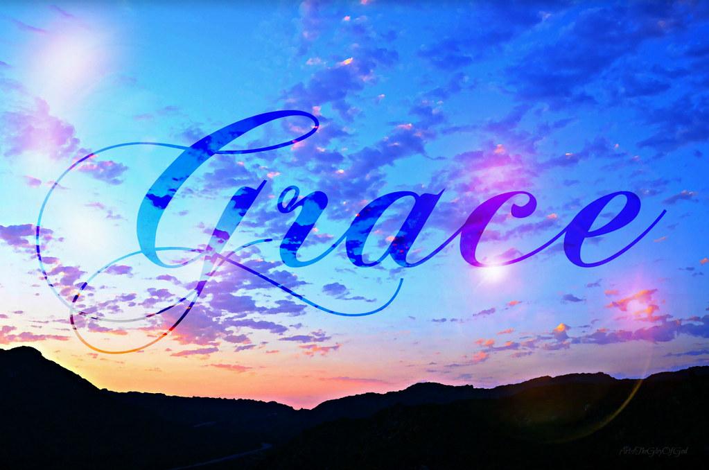 """""""Grace of God..."""""""