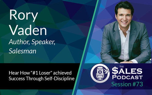 The Sales Podcast Rory Vaden Session 73