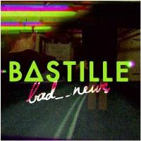 Bastille – bad_news