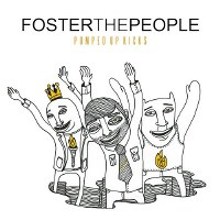 Foster The People – Pumped Up Kicks